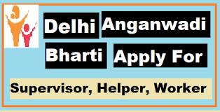 delhi anganwadi vacancy 2022