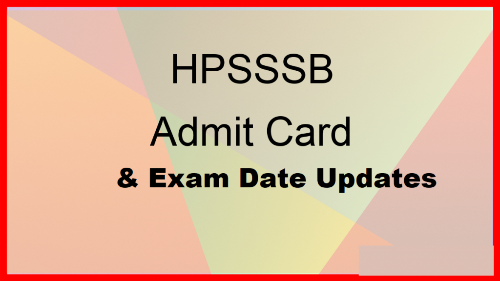 hpsssb admit card and exam date